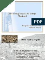 Aula 02 - Arte e Religiosidade Na Europa Medieval