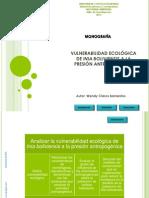 VULNERABILIDAD ECOLÓGICA DE INIA BOLIVIENSIS A LA PRESIÓN