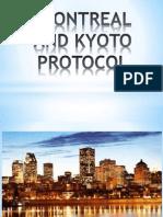 Montreal and Kyoto Protocol