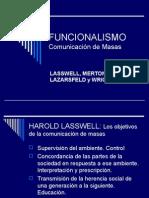 Teoría de la Comunicación I: Funcionalismo y Comunicación de Masas (Lasswell - Merton - Lazarsfeld - Wright)