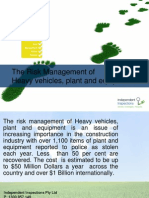 Risk Management Reducing Loss of Heavy Machine Presentation Peter Greenham IIGI FWR Group Sustainable Independent Inspections Certification