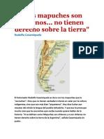 """""""Los mapuches son chilenos... no tienen derecho sobre la tierra""""- Rodolfo Casamiquela"""