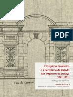 BRASIL-ARQUIVO_NACIONAL(2011)-O-Império-Brasileiro-e-a-Secretaria-de-Negócios-de-Estado-da-Justiça(1821-1891)