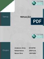 TREFILAÇÃO - Exemplo