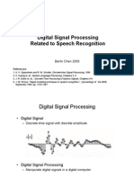Digital Signal Processing on Speech Recognition