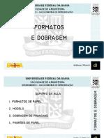 Aula 02 - Formatos e Dobragem