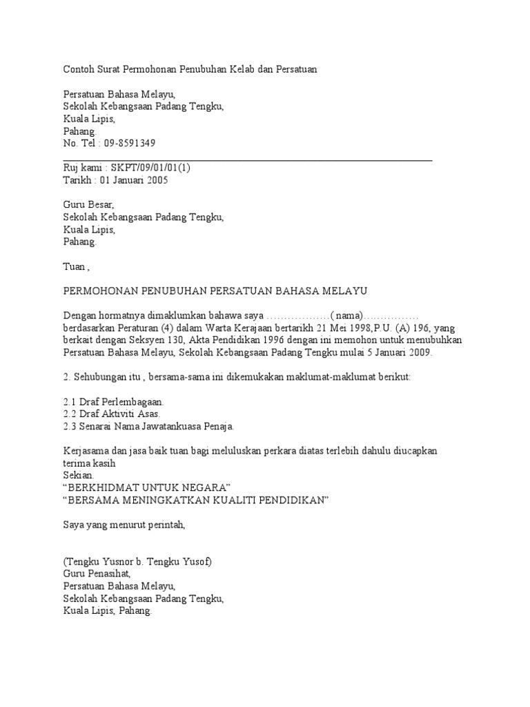 Contoh Surat Permohonan Penubuhan Kelab Dan Persatuan Bahasa Melayu