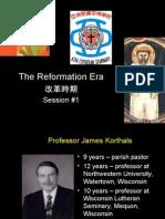 2007 HK Reformation Era Week #1 - E&C Webedit