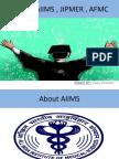 About AIIMS, AFMC, JIPMER