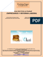 Políticas Anti-Crisis en Euskadi. EMPRESARIOS Y REFORMA LABORAL (Es) Anti-Crisis Policy in the Basque Country. BUSINESSMEN AND LABOR LAW REFORM (Es) Krisiaren Aurkako Politikak Euskadin. ENPRESARIAK ETA LAN ERREFORMA (Es)