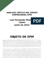 ANÁLISIS CRÍTICO DEL GRUPO EMPRESARIAL EPM (1)