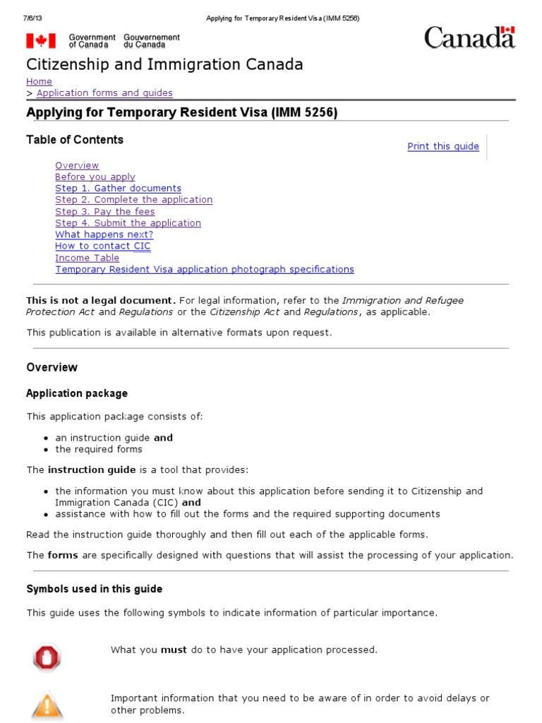 Applying for Temporary Resident Visa (IMM 5256) | Travel Visa ... on australia immigration application form, immigration to canada from pakistan, green form, immigration documents, immigration to canada photographs, mexico customs declaration form, usa custom form, immigration papers, immigration to america in the 1800s, immigration to canada requirements, immigration act,