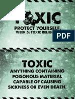 Toxic - Week 5 Notes