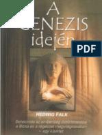Falk, H - A Genezis Idejen