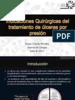 Indicaciones Quirúrgicas del tratamiento de úlceras por presión