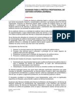 NORMAS INTERNACIONAIS PARA A PRÁTICA PROFISSIONAL DE AUDITORIA INTERNA (NORMAS)
