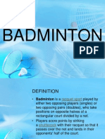 Badminton History, Rules, Techniques, etc..