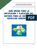 Guía rápida para la instalación y ejecución del Sistema Domicilios Geográficos