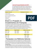 Pesquisa de Mercado da Franquia Brasileira até 2013