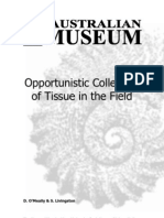 Opportunistic Collection of Tissue