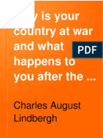 Why is Your Country at War and What Happens to You After the War - Charles a. Lindbergh