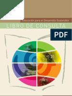 Educacion Para El Desarrollo Sostenible Libro de Consulta