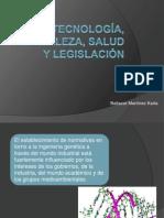 Biotecnologia, Naturaleza, Salud y Legislacion