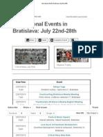 International Events Bratislava July 22nd-28th