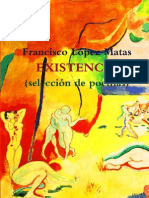Francisco López Matas  EXISTENCIA (selección de poemas) 22-7-13
