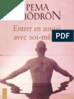 Chödrön Pema - Entrer en amitié avec soi-même
