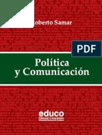 Politica y Comunicacion - Lic Roberto Samar