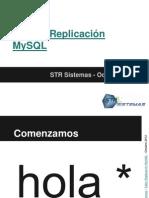 Taller Replicación MySQL - STR Sistemas - Octubre 2012