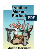Practice Makes Perfect by Justin Derwent