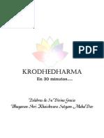 KrodheDharma en 30 Minutos