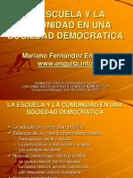 Escuela sociedad democrática