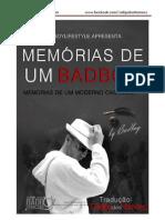 Memorias de Um Badboy [Primeira Parte] (1)