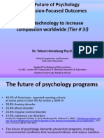 The Future of Psychology Compassion-Focused Outcomes & Using Technology to Increase Compassion Worldwide- Yotam Heineberg