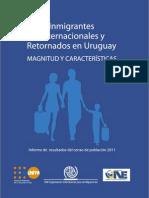 Inmigrantes Internacionales y Retornados en Uruguay