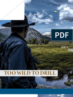 Too Wild to Drill Report