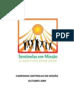 Campanha Sentinelas Em Missao