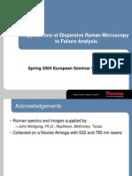 Applications of Dispersive Raman Microscopy to Failure Analysis