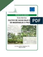 Guia Produccion de Cacao Bajo Sombra de Maderables o Frutales