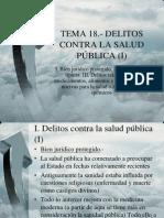 TEMA 18.- Delitos Contra La Salud Publica I
