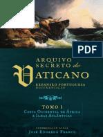Livro - Arquivo Secreto Do Vaticano - Tomo I