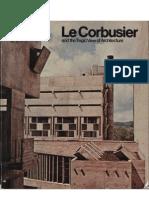 Le Corbusier - A Tragic View of Architecture