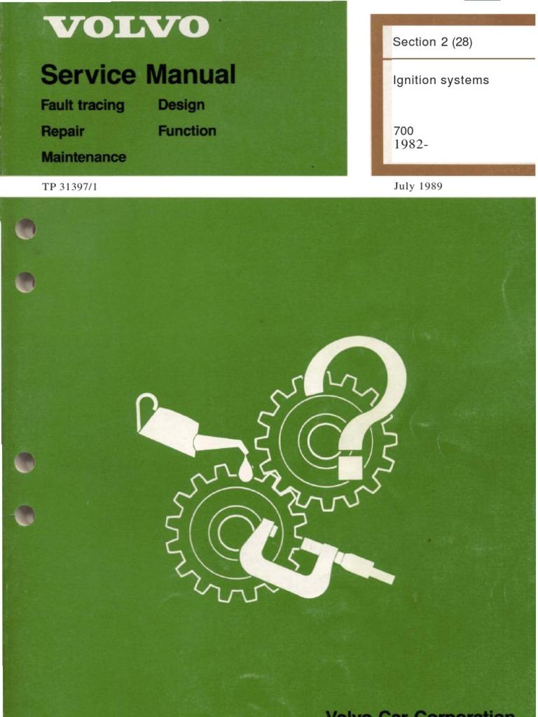 Volvo 734 Ge Workshop Manual Wiring Diagram Motor Karisma 002 Array Tp 31397 1 Ignition Internal Combustion Engine System Rh Scribd