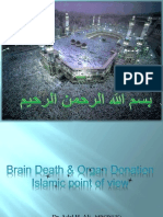 Introduction to the Islamic Point of View Organ Donation and Brain Death (Adel Hammodi MRCP UK)