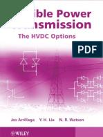 Flexible Power Transmission HVDC