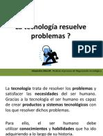 La tecnología resuelve problemas