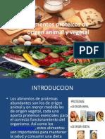 Alimentos Proteicos de Origen Animal y Vegetal PROF. RITA